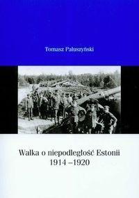 Okładka książki Walka o niepodległość Estonii 1914-1920