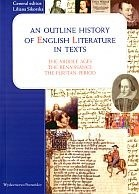Okładka książki An outline history of english literature in texts. The Middle Ages, The Renaissance, The Puritan Period