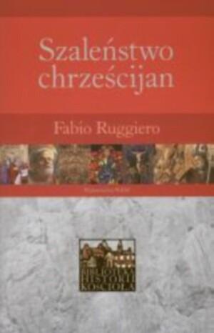 Okładka książki Szaleństwo chrześcijan