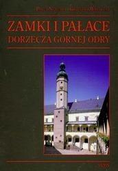 Okładka książki zamki i pałace dorzecza górnej Odry