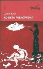 Okładka książki Kobieta pułkownika