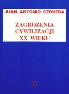 Okładka książki Zagrożenia cywilizacji XX wieku