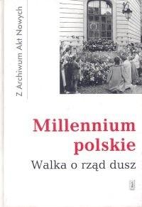 Okładka książki Millenium polskie. Walka o rząd dusz