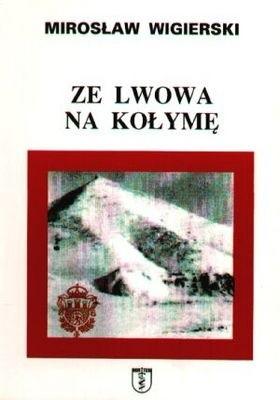 Okładka książki Ze Lwowa na Kołymę
