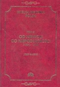 Okładka książki Od niewoli do niepodległości (1864-1918)