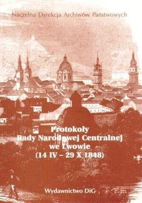 Okładka książki Protokoły Rady Narodowej Centralnej we Lwowie (14.IV - 29.X.