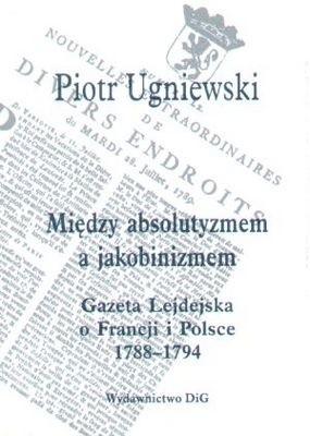 Okładka książki Między absolutyzmem a jakobinizmem