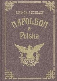 Okładka książki Napoleon a Polska. Tom 2