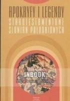 Apokryfy i legendy starotestamentowe Słowian Południowych