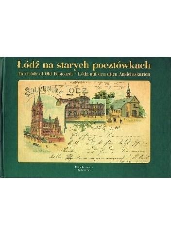 Okładka książki Łódź na starych pocztówkach