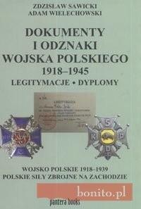 Okładka książki Dokumenty i odznaki Wojska Polskiego 1918 - 1945 Legitymacje i dyplomy