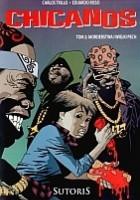 Chicanos, t.2: Morderstwa i wielki pech
