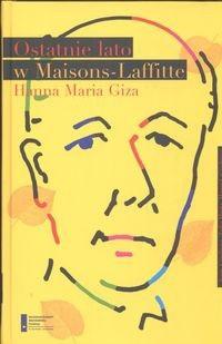 Okładka książki Ostatnie lato w Maisons Lafitte