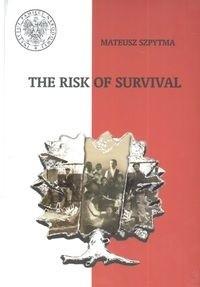 Okładka książki The Risk Of Survival Wspólny Los