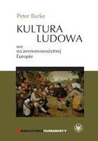 Okładka książki Kultura ludowa we wczesnonowożytnej Europie