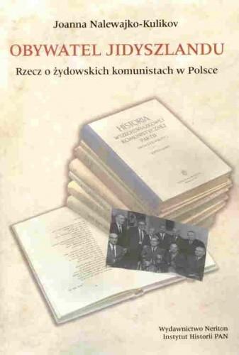 Okładka książki Obywatel Jidyszlandu. Rzecz o żydowskich komunistach w Polsce