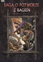 Saga o Potworze z Bagien: Miłość i śmierć