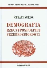 Okładka książki Demografia Rzeczypospolitej przedrozbiorowej