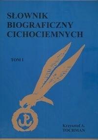 Okładka książki Słownik biograficzny cichociemnych t. 1