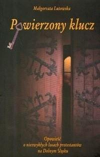 Okładka książki Powierzony Klucz
