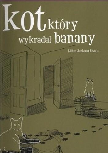Okładka książki Kot, który wykradał banany