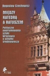 Okładka książki Między katedrą a ratuszem
