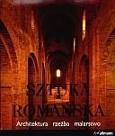 Okładka książki Sztuka romańska. Architektura, rzeźba, malarstwo