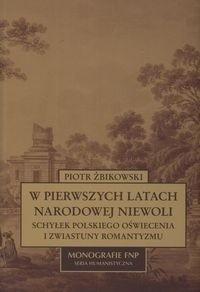 Okładka książki W pierwszych latach narodowej niewoli