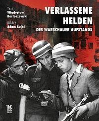 Okładka książki Verlassene Helden des Warschauer Aufstands