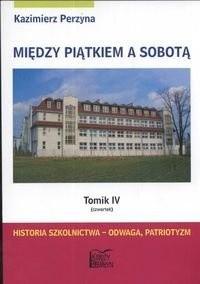 Okładka książki Historia szkolnictwa - odwaga, patriotyzm (czwartek)