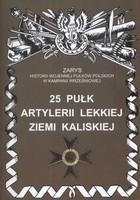 Okładka książki 25 Pułk Artylerii Lekkiej Ziemi Kaliskiej