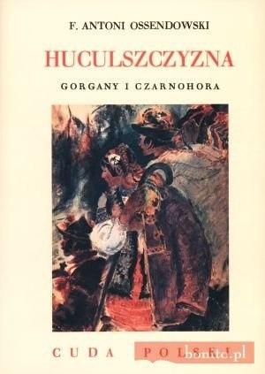 Okładka książki Huculszczyzna. Gorgany i Czarnohora