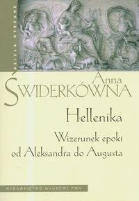 Okładka książki Hellenika. Wizerunek epoki od Aleksandra do Augusta