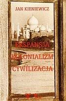 Okładka książki Ekspansja. Kolonializm. Cywilizacja