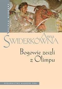 Okładka książki Bogowie zeszli z Olimpu. Bóstwo i mit w greckiej literaturze świata hellenistycznego.