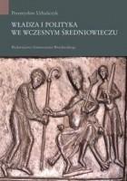 Władza i polityka we wczesnym średniowieczu