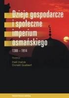 Dzieje gospodarcze i społeczne Imperium Osmańskiego