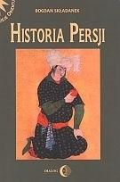 Okładka książki Historia Persji. Tom II. Od najazdu Arabów do końca XV wieku