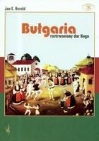 Bułgaria. Roztrwoniony dar Boga