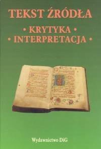 Okładka książki Tekst źródła Krytyka Interpretacja - Trelińska Barbara (red.)