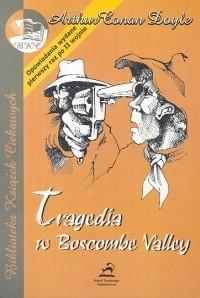 Okładka książki Tragedia w Boscombe Valley