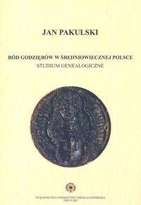 Okładka książki Ród Godziębów w średniowiecznej Polsce studium genealogiczne