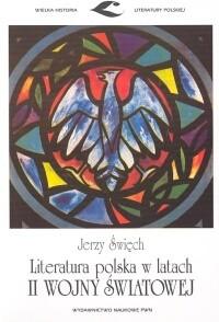 Okładka książki Literatura polska w latach II wojny światowej