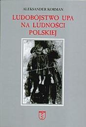Okładka książki Ludobójstwo UPA na ludności polskiej