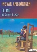 Elling na śmierć i życie