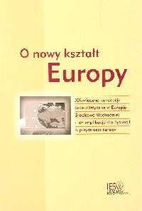 Okładka książki O nowy kształt Europy