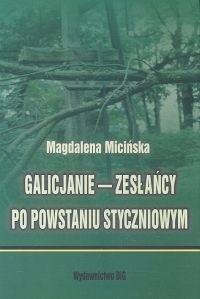 Okładka książki Galicjanie - zesłańcy po powstaniu styczniowym