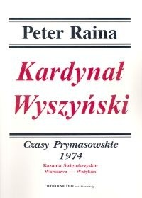 Okładka książki Kardynał Wyszyński. Tom  . Czasy prymasowskie