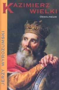 Okładka książki Kazimierz Wielki