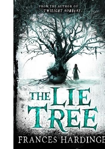 Okładka książki The Lie Tree